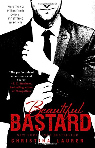 Beautiful Bastard (1) (The Beautiful Series)