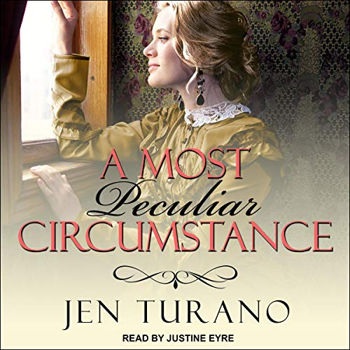 A Most Peculiar Circumstance: Ladies of Distinction, Book 2