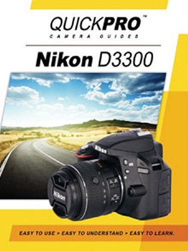 Nikon D3300 Instructional DVD by QuickPro Camera Guides
