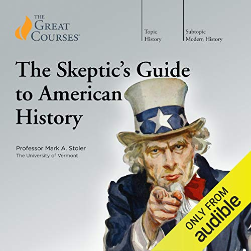 The Skeptic's Guide to American History audiobook cover art
