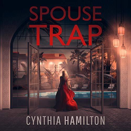 Spouse Trap Audiobook By Cynthia Hamilton cover art