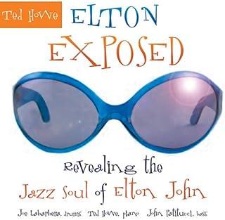 Elton Exposed