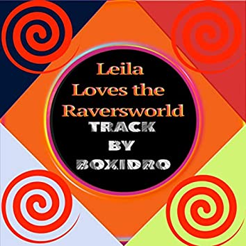 Leila Loves the Raversworld