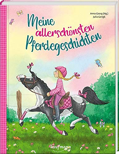 Meine allerschönsten Pferdegeschichten (Das Vorlesebuch mit verschiedenen Geschichten für Kinder ab 5 Jahren)