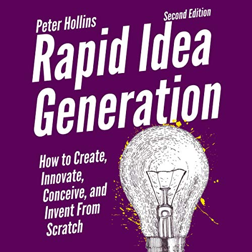 Rapid Idea Generation Audiobook By Peter Hollins cover art