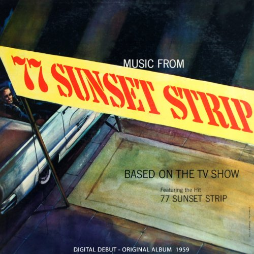 Music from 77 Sunset Strip (Music from the TV Series - Original Album 1959)