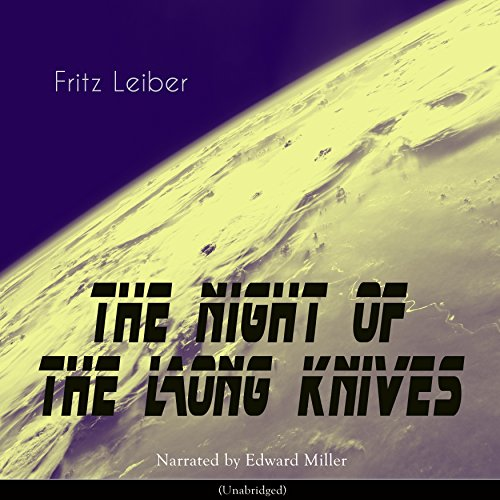 The Night of the Long Knives audiobook cover art