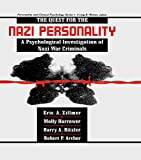 The Quest for the Nazi Personality: A Psychological Investigation of Nazi War Criminals (Personality and Clinical Psychology) - Eric A. Zillmer
