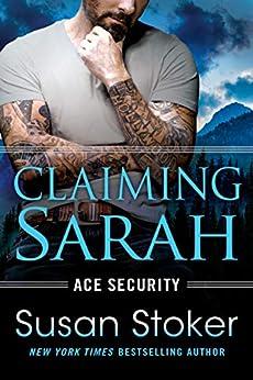 Claiming Sarah (Ace Security Book 5) by [Susan Stoker]