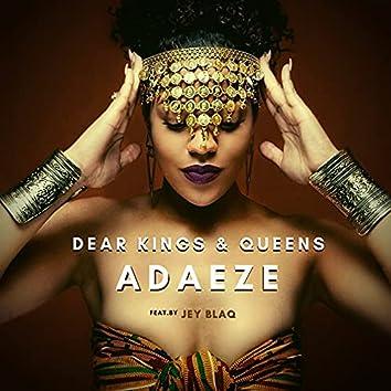 Dear Kings & Queens