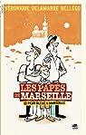 Les Papés de Marseille, Tome 1, Peur bleue à Marseille par Delamarre Bellégo