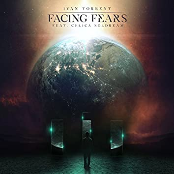 Facing Fears (feat. Celica Soldream)