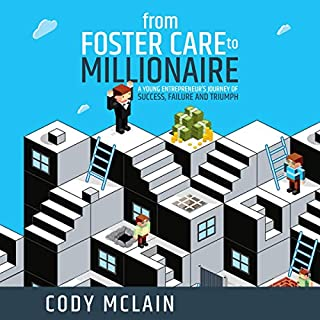 From Foster Care to Millionaire cover art