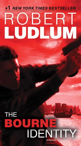 The Bourne Identity: Jason Bourne Book #1 (Jason Bourne Series) by [Robert Ludlum]