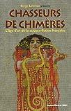 CHASSEURS DE CHIMERES