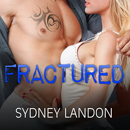 Fractured     Lucian & Lia, Book 2              By:                                                                                                                                 Sydney Landon                               Narrated by:                                                                                                                                 Lucy Malone,                                                                                        Sean Crisden                      Length: 7 hrs and 2 mins     8 ratings     Overall 4.5