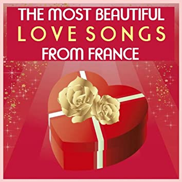 The Most Beautiful Love Songs from France