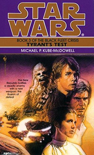 Tyrant\'s Test: Star Wars Legends (The Black Fleet Crisis) (Star Wars: The Black Fleet Crisis Trilogy - Legends, Band 3)