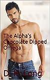 The Alpha's Chocolate Dipped Omega (M/M Gay Wolf Shifter Mpreg Alpha Omega Romance) (Chocolate Dreams Book 1) (English Edition)