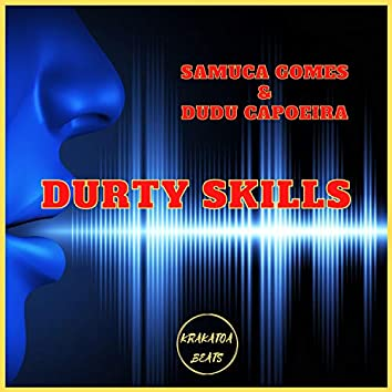 Durty Skills