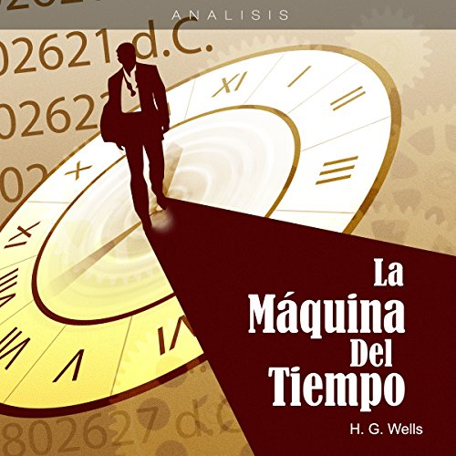 Análisis: La máquina del tiempo - Herbert George W. [Analysis: The Time Machine - H. G. Wells] copertina