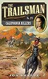 California Killers (The Trailsman #371)