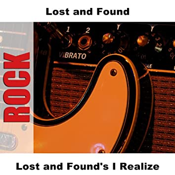 Lost and Found's I Realize