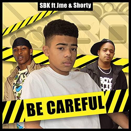 SBK feat. Shorty & Jme