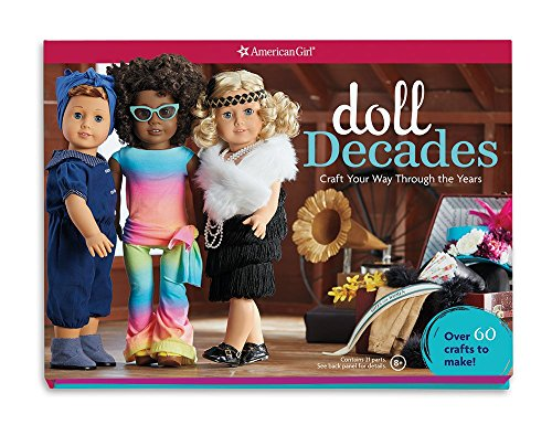 Doll Decades: Craft Your Way Through the Years (American Girl)