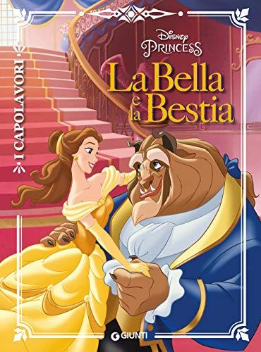 La Bella e la Bestia. Ediz. a colori