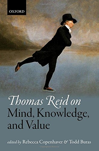 Thomas Reid on Mind, Knowledge, and Value (Mind Association Occasional Series)