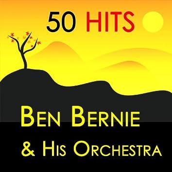 50 Hits : Ben Bernie & His Orchestra
