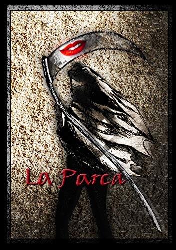 La Parca: Mortalmente mujer (Poemas de Mujer nº 2) (Spanish Edition)