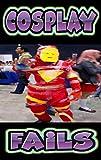 COSPLAY MHEMES: Cray Costume Fails & Jokes Fantastic (English Edition)