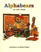 Alphabears: An ABC Book by Kathleen Hague(1991-03-15)