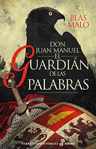 el guardián de las palabras: Don Juan Manuel