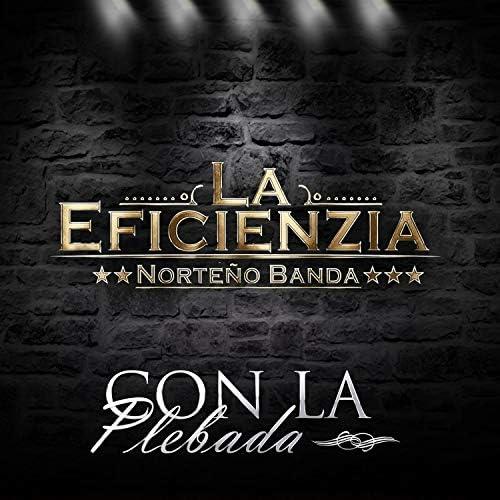 La Eficienzia Norteño Banda