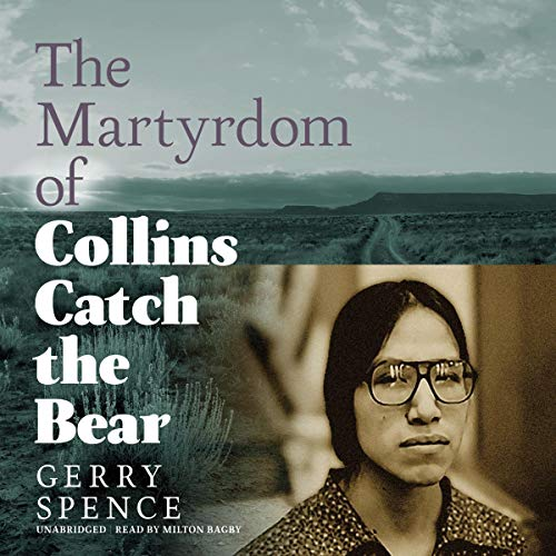 Couverture de The Martyrdom of Collins Catch the Bear