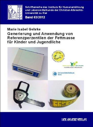 Generierung und Anwendung von Referenzperzentilen der Fettmasse für Kinder und Jugendliche