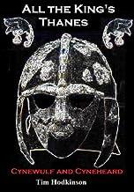 All the King's Thanes (Cynewulf and Cyneheard)