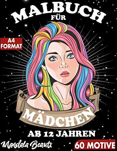 Malbuch für Mädchen ab 12 Jahren: 60 einzigartig schöne Motive mit schwarzem Hintergrund im großen A4 Format