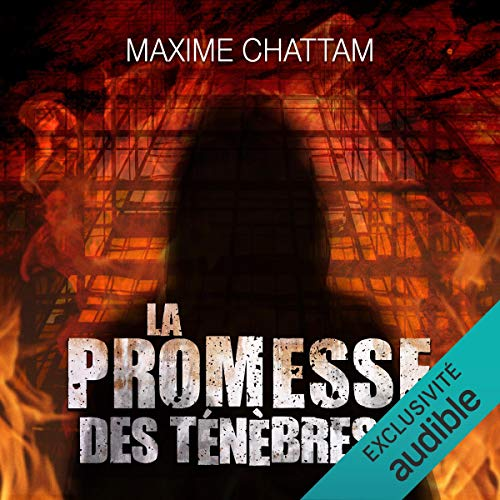 La promesse des ténèbres Audiobook By Maxime Chattam cover art