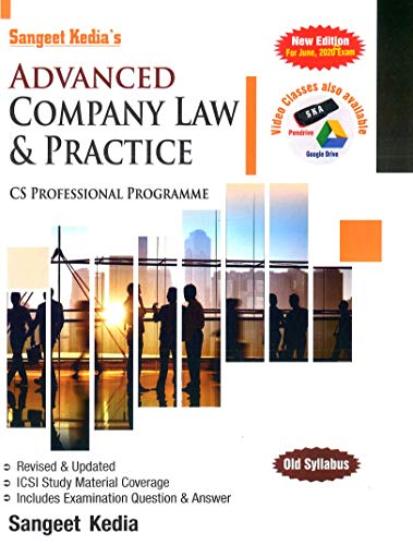 Pooja Law House Advanced Company Law and Practice for CS Professional (Old Syllabus) By Sangeet Kedia, Applicable for June 2020 Exam