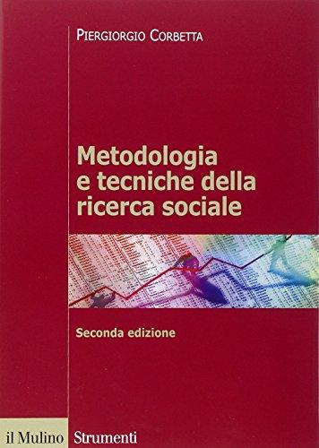 Metodologia e tecniche della ricerca sociale