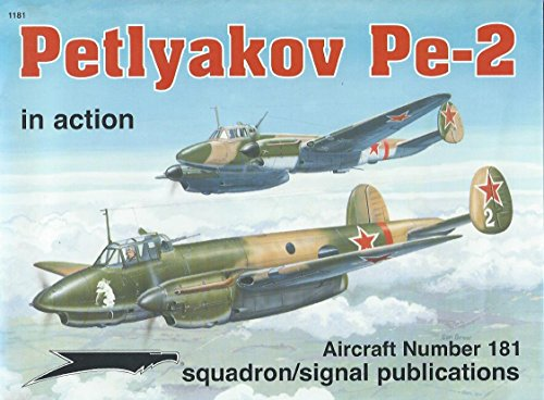 Petlyakov PE-2: In Action (In Action S.)