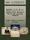 Nashville, C & St L Ry Co v. Western Union Tel Co U.S