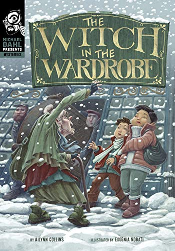 The Witch in the Wardrobe (Michael Dahl Presents: Mysteries)