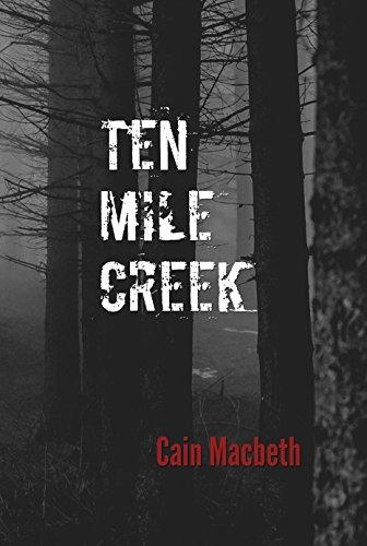 Ten Mile Creek by Macbeth, Cain ebook deal