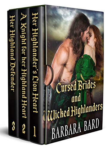 Cursed Brides and Wicked Highlanders: A Scottish Highlander Historical Romance Collection