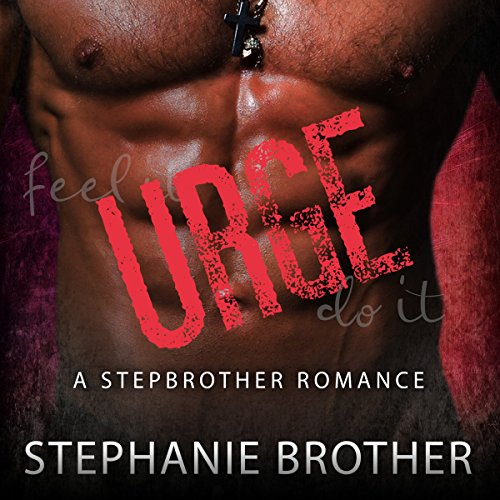 Urge: A Stepbrother Romance audiobook cover art